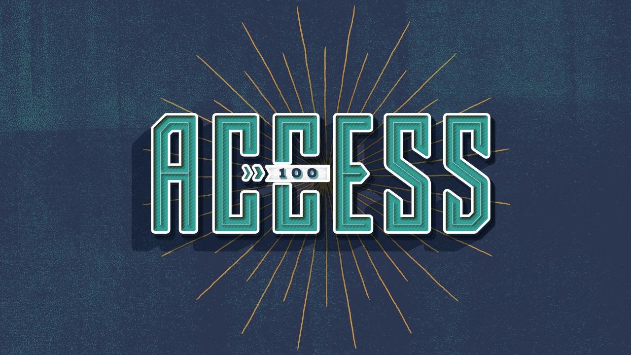 Access 100