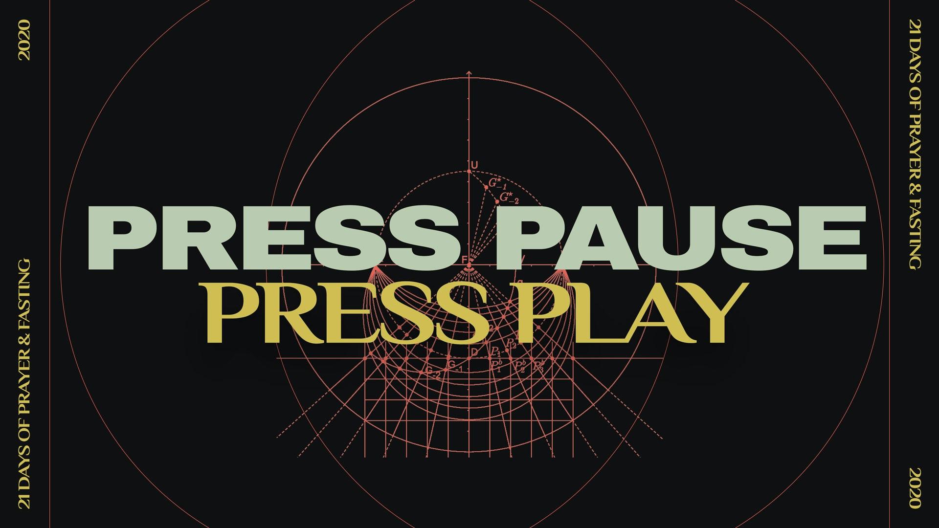 Press Pause/Press Play