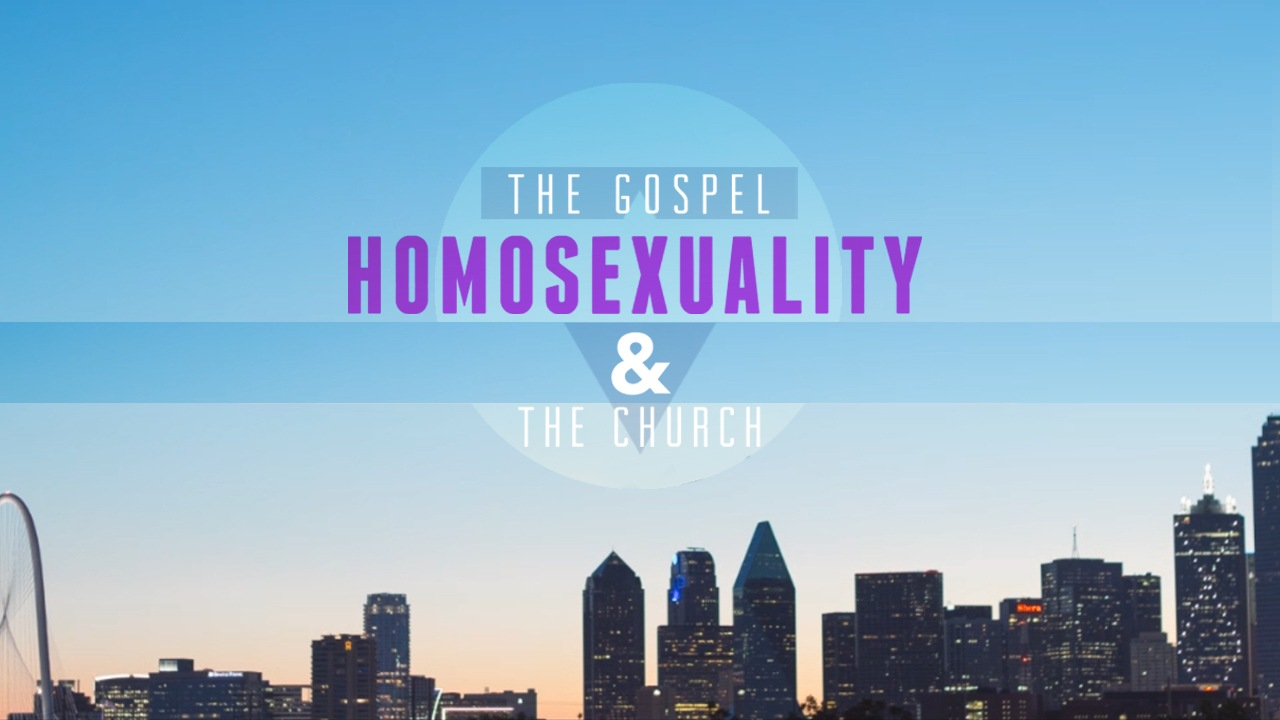 The Gospel, Homosexuality and the Church